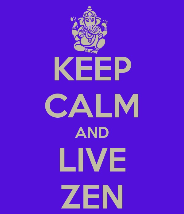 keep-calm-and-live-zen